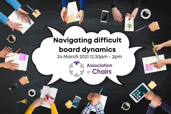Chairing Essentials – navigating difficult board dynamics