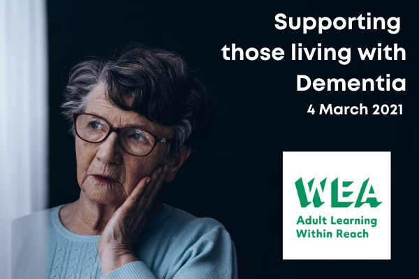 Supporting those living with Dementia