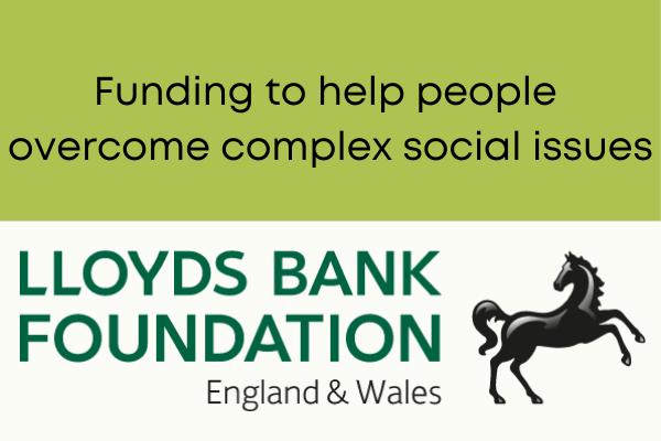 Lloyds Bank Foundation – Funding Programme Open
