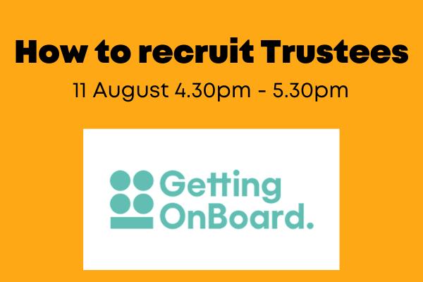 How to recruit trustees