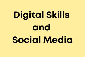 Digital skills and social media