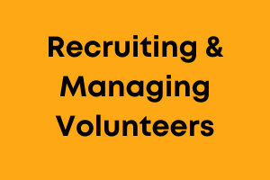 Recruiting and managing volunteers training