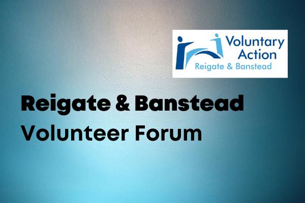 Reigate & Banstead Volunteer Forum