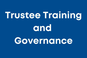 Trustee training and governance