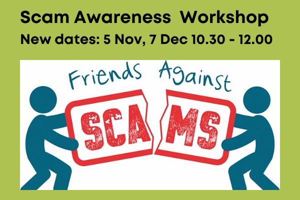 Scam awareness workshop 5 november 2021 and 7 December 2021