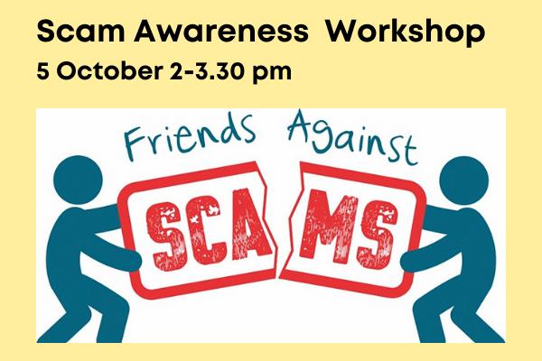 Scam awareness workshop 5 October 2021