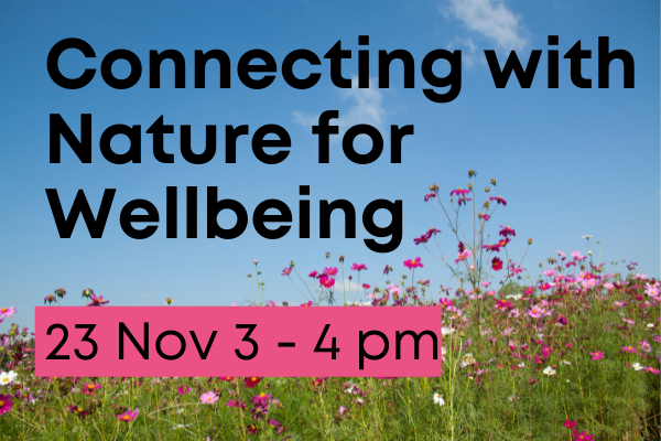 Connecting with nature for wellbeing webinar 23 November