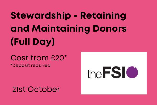Stewardship – Retaining and Maintaining Donors